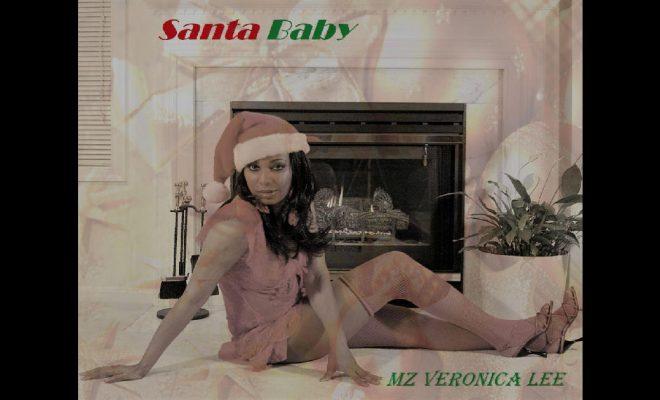 """Mz Veronica Lee - """"Santa Baby"""""""