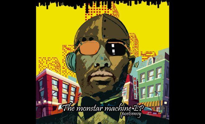 Poetsenvy – The Monstar Machine