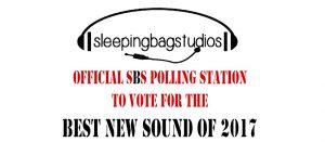 Sleeping Bag Studios - Best New Sound of 2017