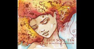 Blue Soul Ten – The Beautiful Warrior