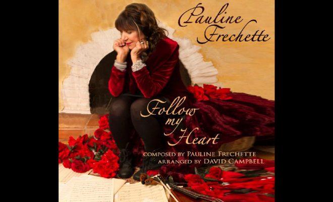 Pauline Frechette – Follow My Heart