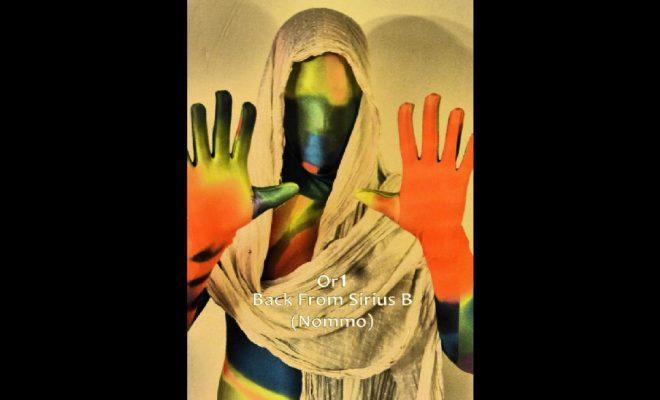 "Oxaï Roura – ""Back From Sirius B (Nommo)""/""Defying Gravity"" Feat. Steve Osborne"