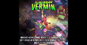 "Suburban Vermin – ""Save Me"" / Issue #0"
