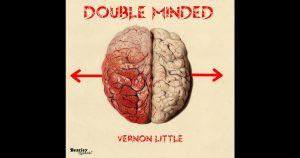 "Vernon Little - ""Double Minded (Remix)"""
