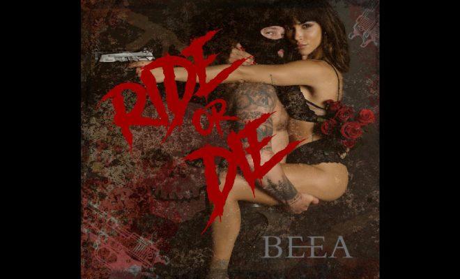 """BEEA – """"Ride Or Die"""""""