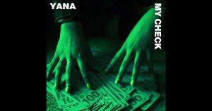 "Yana - ""My Check"""