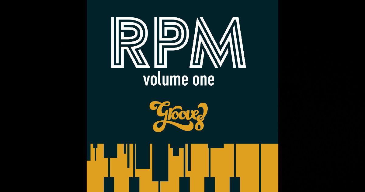 Groove 8 – RPM: Volume 1