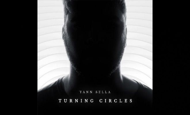 "Yann Sella – ""Turning Circles"" Featuring Manchester Rain"