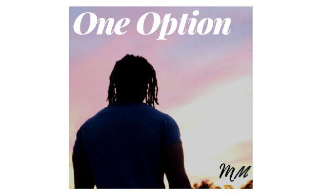 """Muammar Muhammad – """"One Option"""""""