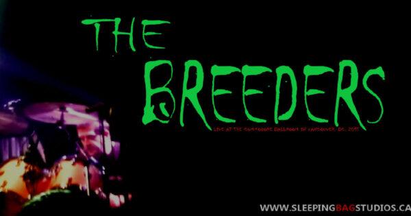 0203 - The Breeders (Live @ The Commodore 2015) Album II