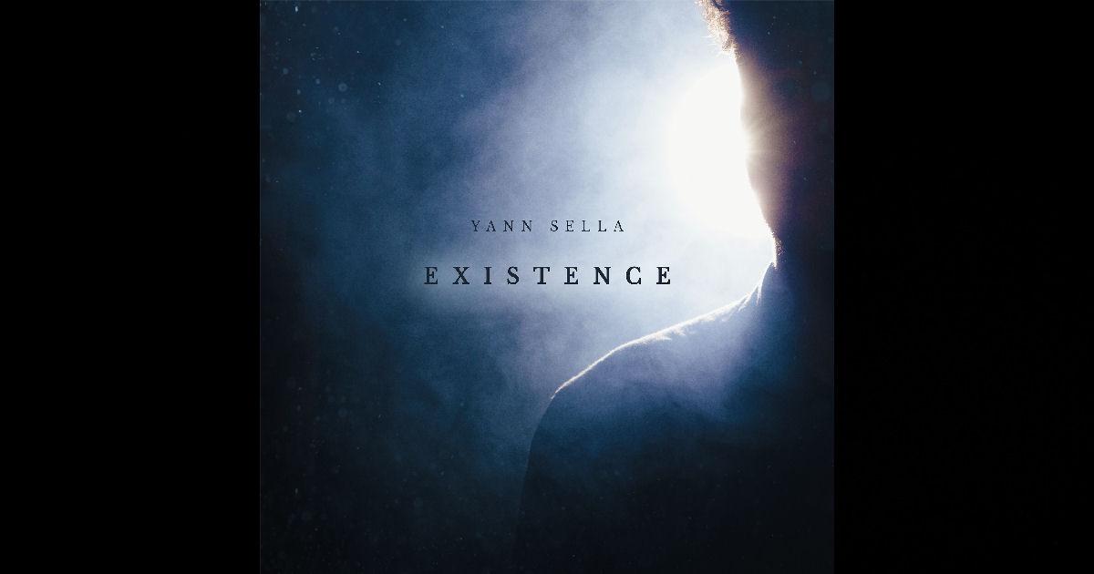 Yann Sella – Existence