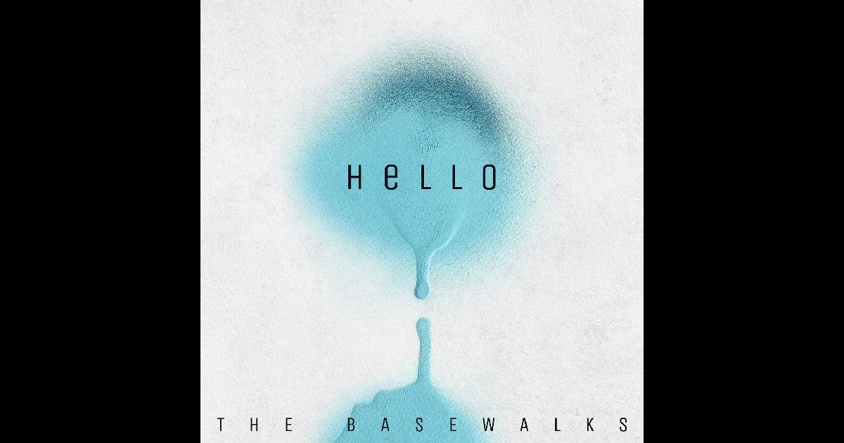 The Basewalks – Hello