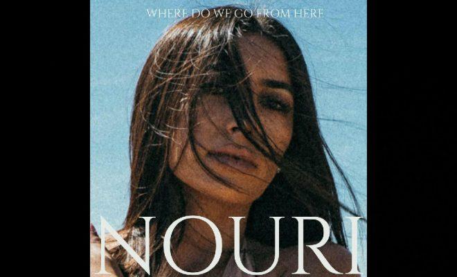 "Nouri – ""Where Do We Go From Here"""