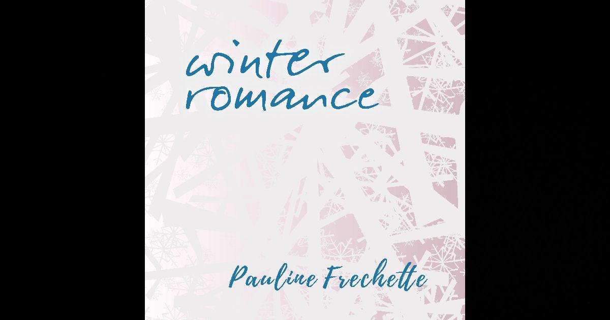 Pauline Frechette – Winter Romance