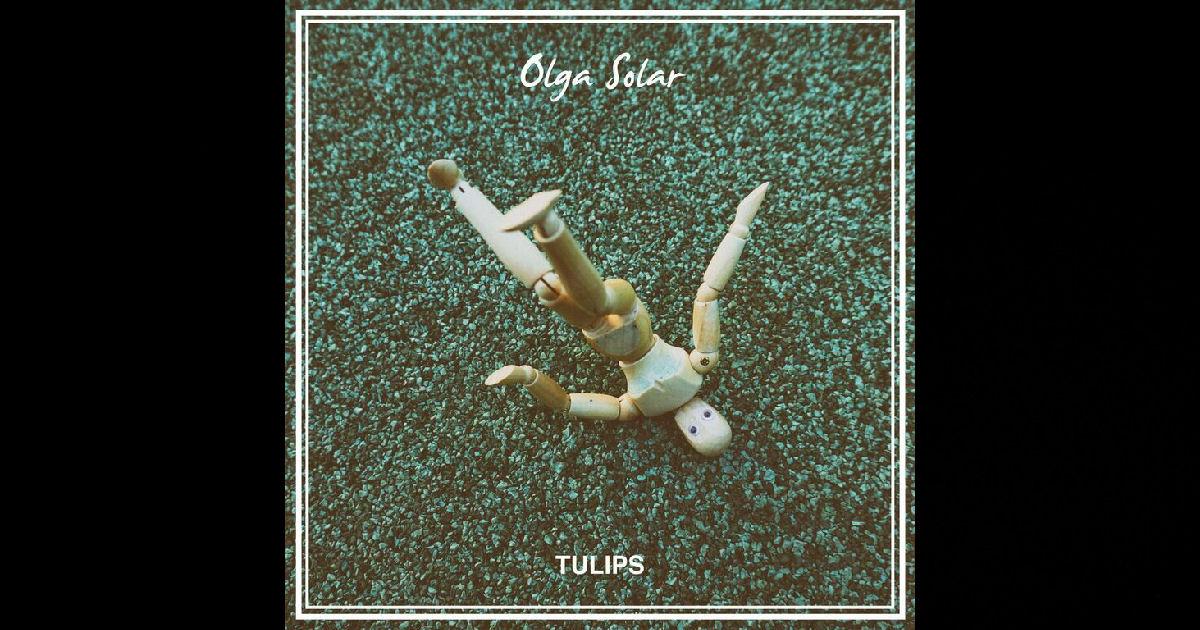 """Olga Solar – """"Tulips"""""""