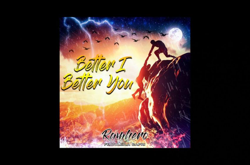 "Ramhero – ""Better I Better You"" Featuring Leila Capri"