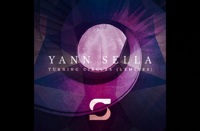 "Yann Sella – ""Turning Circles"" Feat. Manchester Rain (Ramzi Benlakehal Remix)"