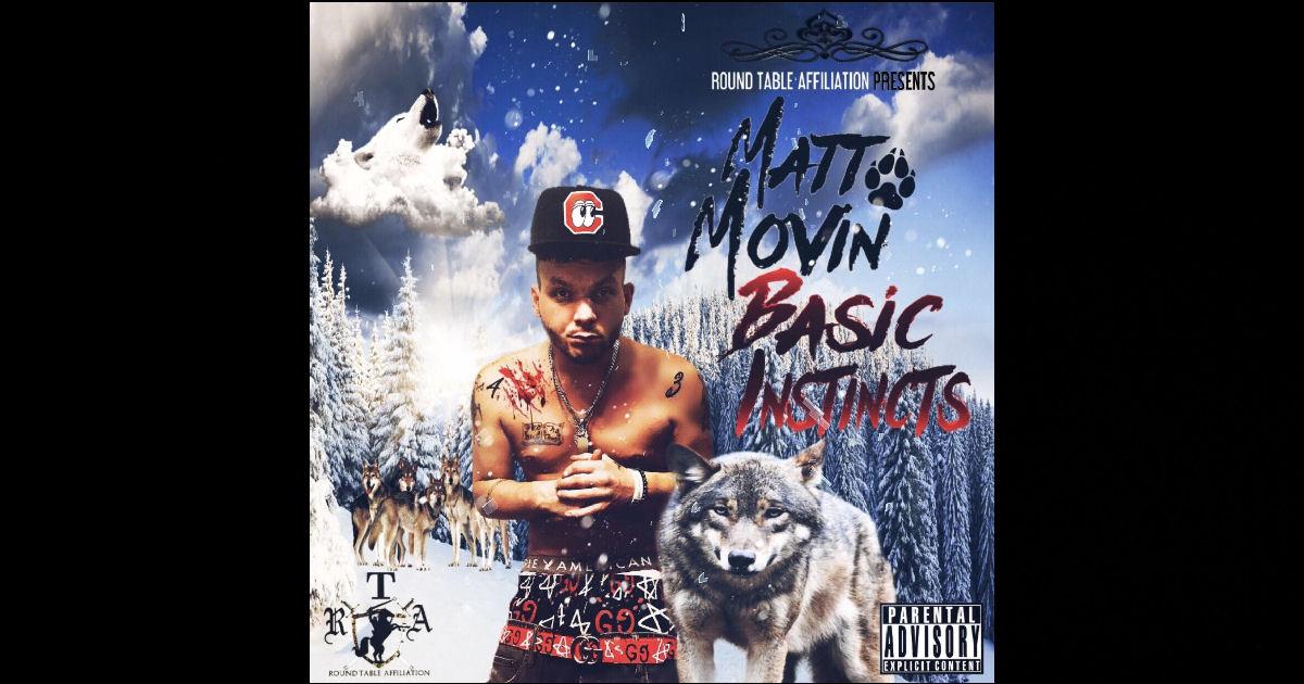Matt Movin' – Basic Instinctz Mixtape Sampler