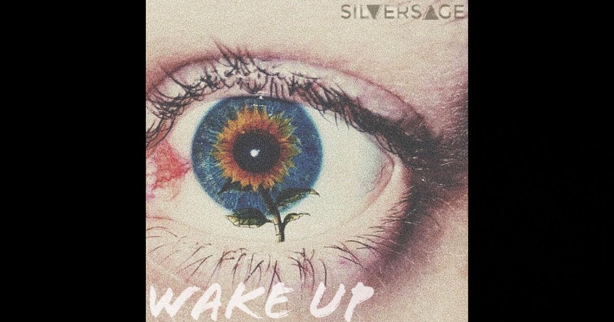 """SILVERSAGE – """"Wake Up"""""""