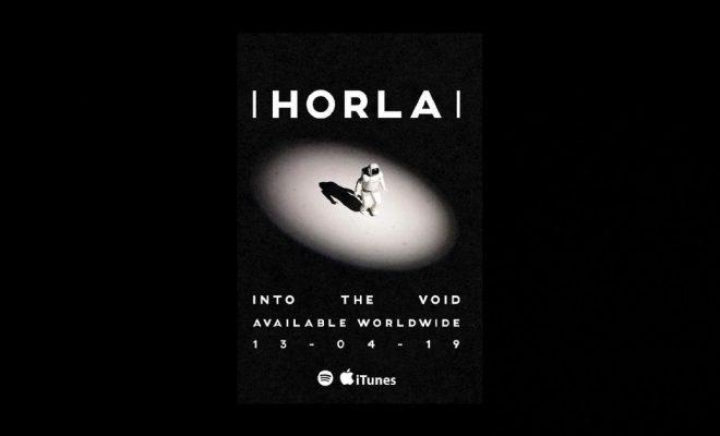 "HORLA – ""Into The Void"""