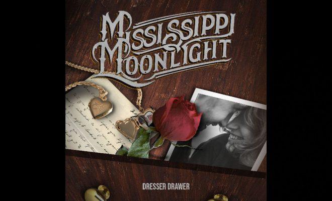"""Mississippi Moonlight – """"Dresser Drawer"""""""