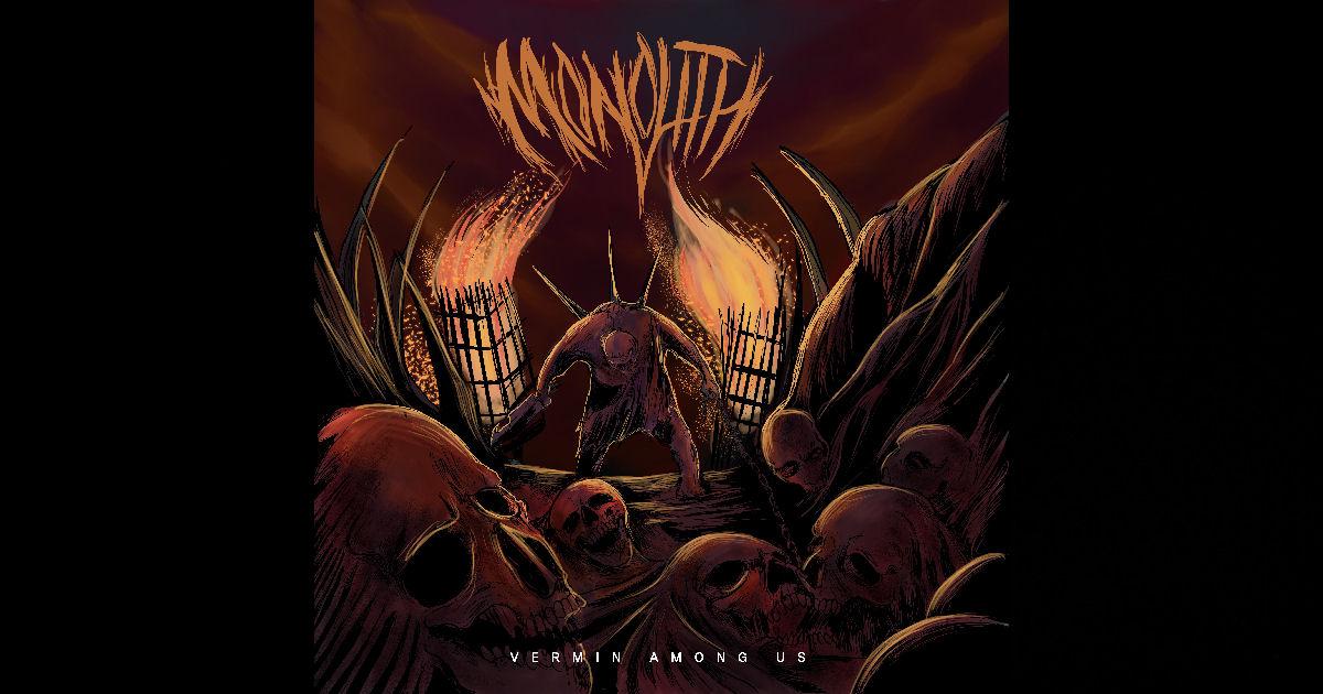 Monolith – Vermin Among Us