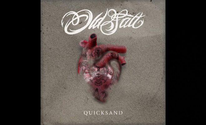 "Old Salt – ""Quicksand"""