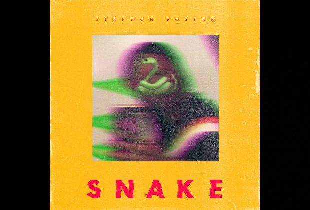"""Stephon Foster – """"SNAKE"""""""