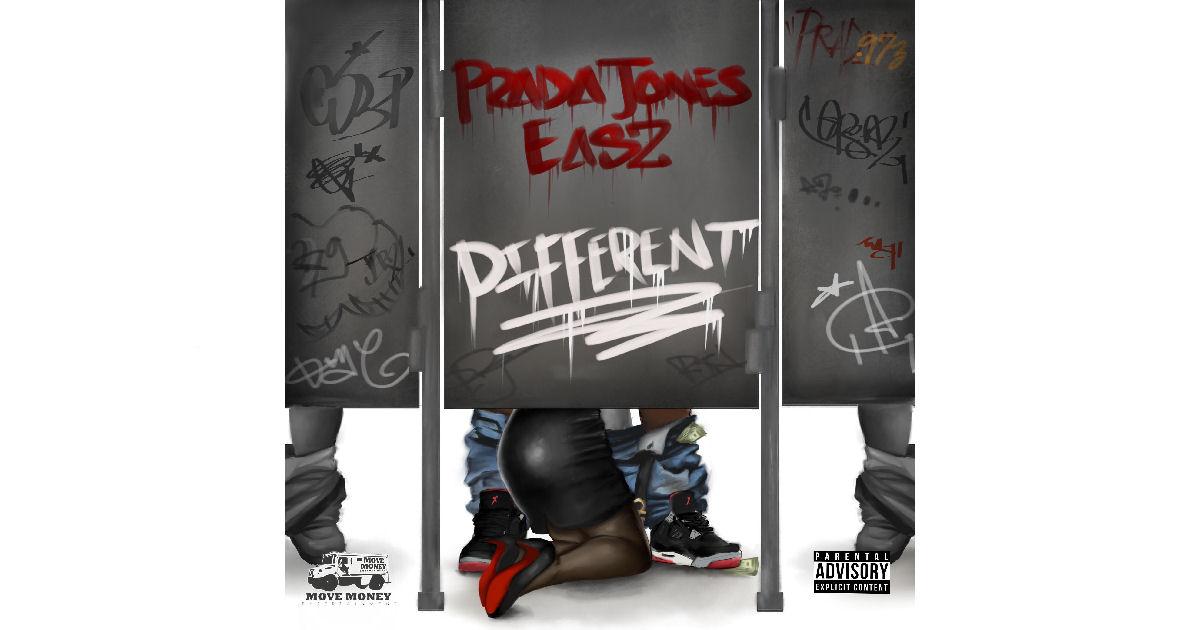 "Prada Jones & Easz – ""Different"""