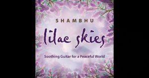 """Shambhu – """"Lilac Skies"""""""