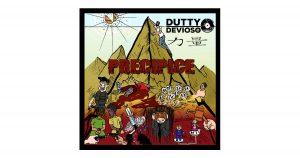 Dutty Devioso – Precipice