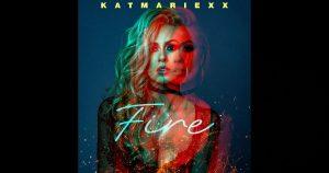 """KatMariexx – """"Fire"""""""