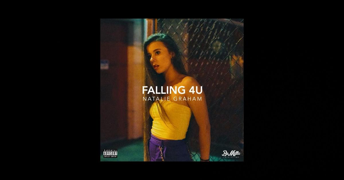 "Natalie Graham – ""Falling 4U"""