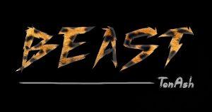 "TonAsh – ""Beast"" / ""Crazy"" Feat. Judah Tha Lion"