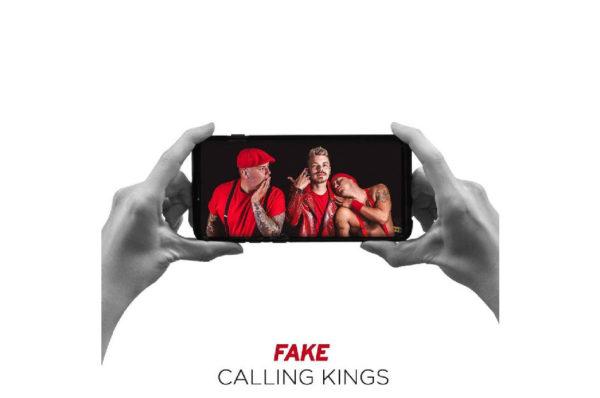 Calling Kings – Fake EP