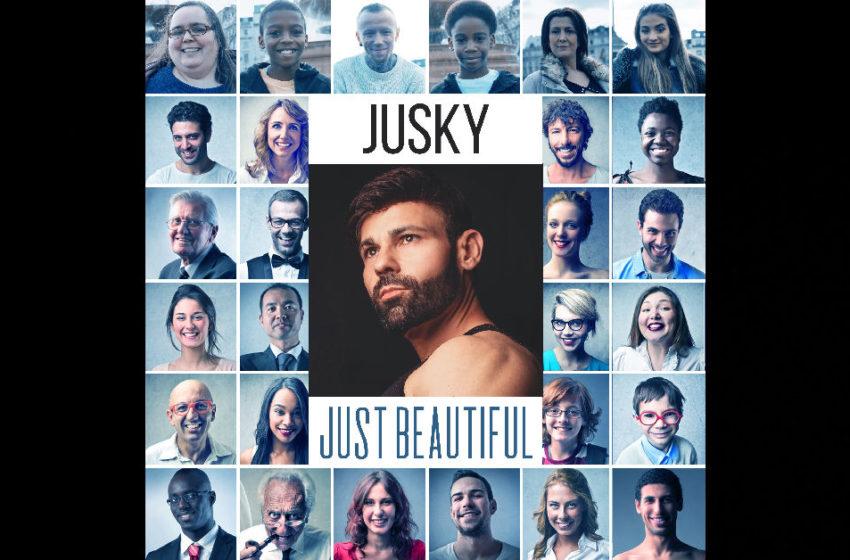 "Jusky – ""Just Beautiful"""