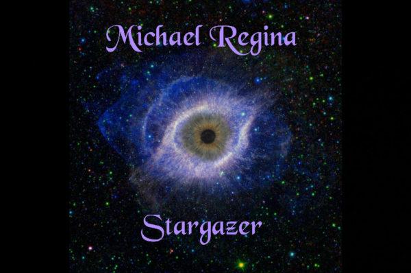 Michael Regina – Stargazer