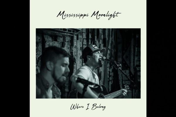 """Mississippi Moonlight – """"Where I Belong"""""""