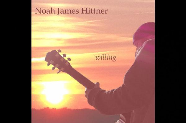 Noah James Hittner – willing