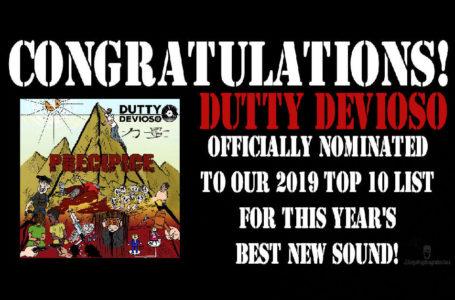 Best New Sound 2019 Nomination – Day 4: Dutty Devioso