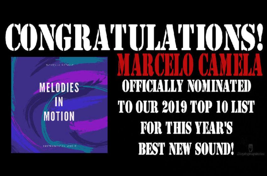 Best New Sound 2019 Nomination – Day 2: Marcelo Camela