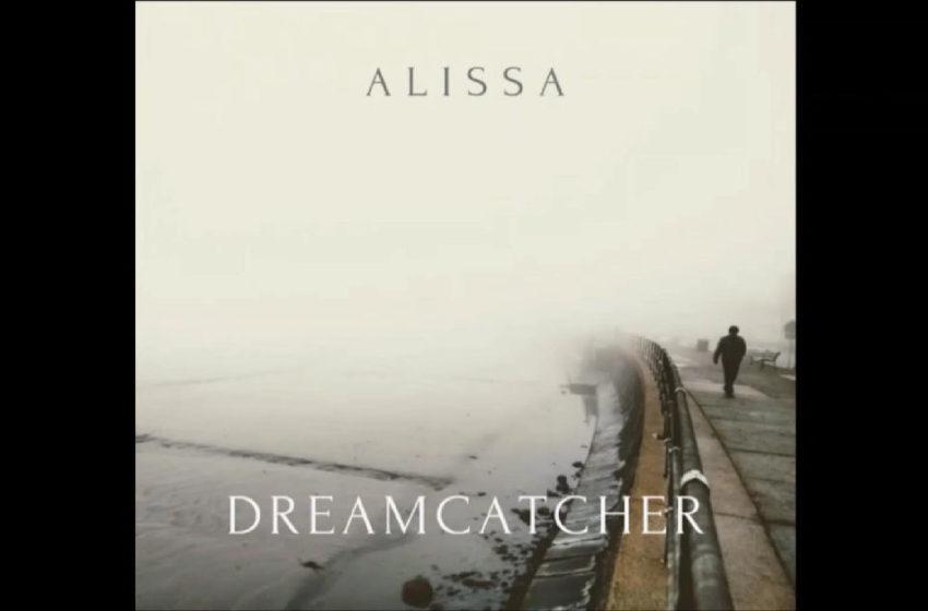 """Alissa – """"Dreamcatcher"""""""