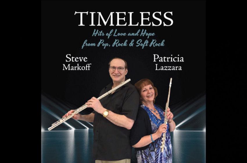 Steve Markoff & Patricia Lazzara – Timeless