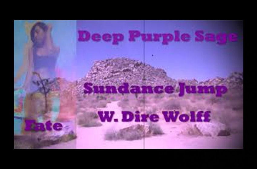 "Sundance Jump – ""Deep Purple Sage"" Featuring W. Dire Wolff"