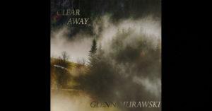 Glenn Murawski – Clear Away