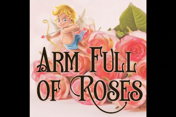 """Mark Henes - """"Arm Full Of Roses"""""""