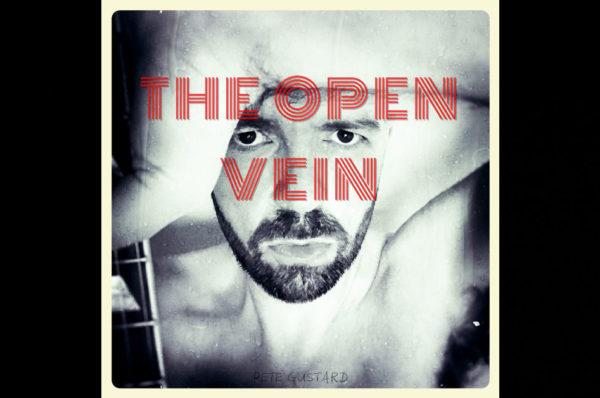 Pete Gustard – The Open Vein
