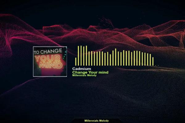 "Cadmium - ""Change Your Mind"""