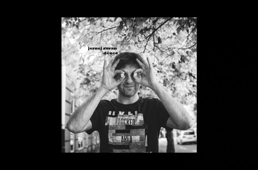 Jernej Zoran – Deuce