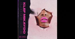 """Klef Mikaydo – """"Like Me"""""""